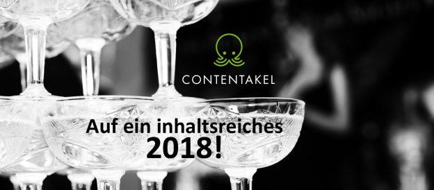 Content is king 2018 - gute Inhalte für das neue Jahr